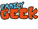 FAMILY GEEK