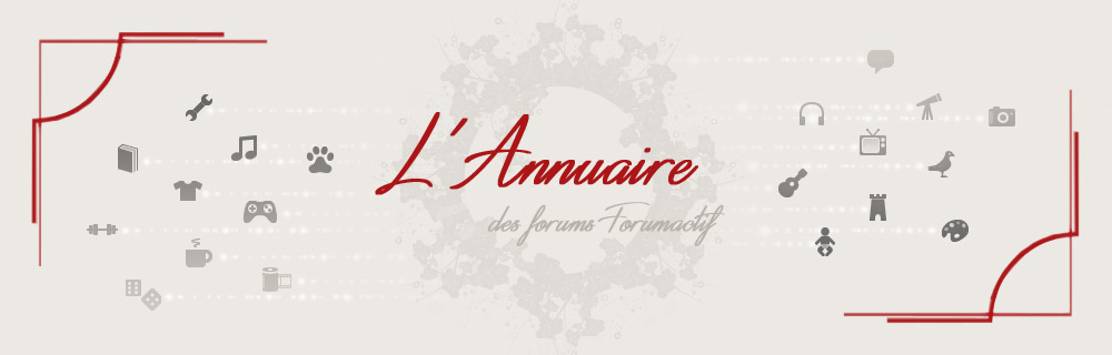 L'annuaire des forums Forumactif