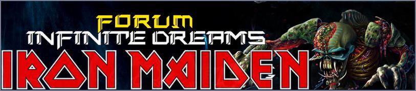 Infinite Dreams - Maior fórum brasileiro do Maiden