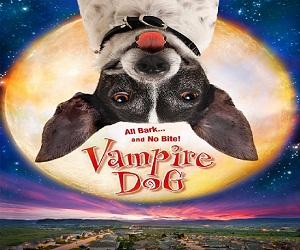 فيلم Vampire Dog 2012 مترجم DVDRip - كوميدي عائلي