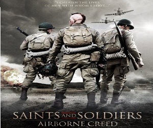 فيلم Saints and Soldiers Airborne Creed 2012 مترجم DVDRip