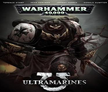 فيلم Ultramarines 2010 مترجم Warhammer 40,000 بجودة DVDrip