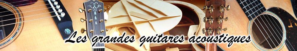Forum les Grandes Guitares Acoustiques