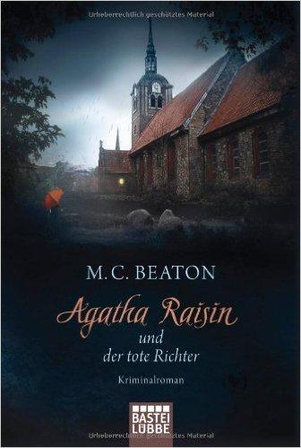 Agatha Raisin und der tote Richter Cover © Bastei Luebbe Verlag