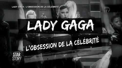 Lady Gaga, l'obsession de la célébrité
