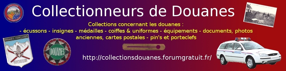 Collectionneurs de Douanes