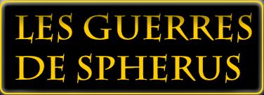 Les Guerres de Spherus