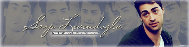Sarp Levendo�lu Fan Club