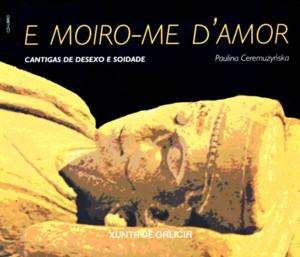 E MOIRO-ME D'AMOR