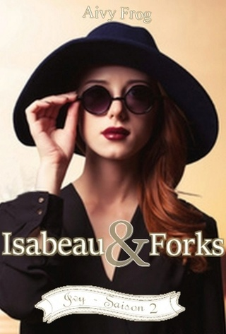 Isabeau & Forks - Ivy - saison 2 - Frog, Aivy