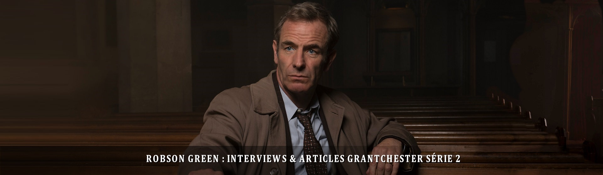 interview Robson Green Grantchester