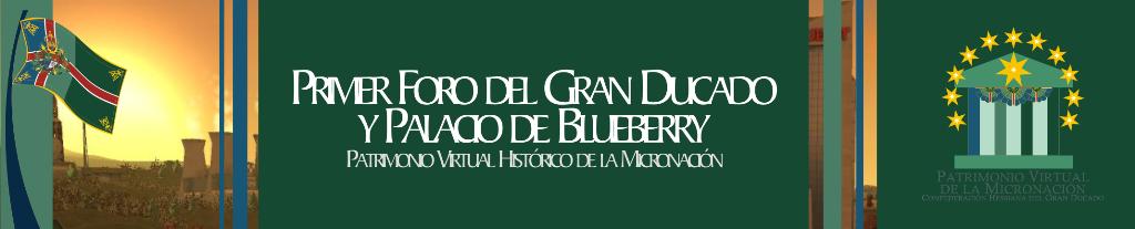 I Foro del Gran Ducado y Palacio de Blueberry