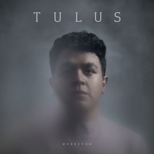 Tulus - Monokrom (Full Album 2016)