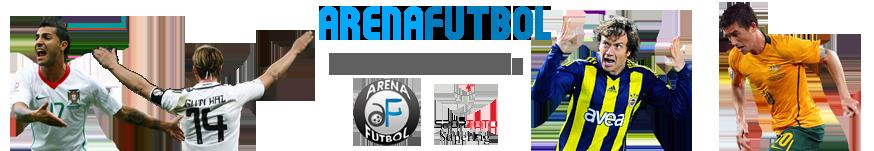 ArenaFutbol | Futbol'a Dair Her Şey