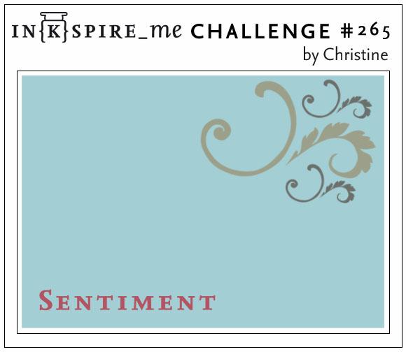 http://www.inkspire-me.com/2016/09/inkspireme-challenge-265.html