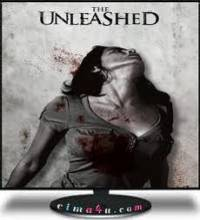 فيلم The Unleashed رعب