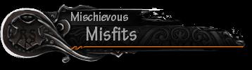 Mischivous Misfits Clan