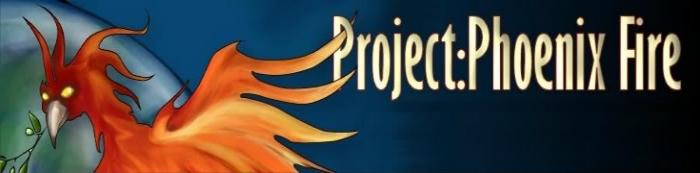 Project Phoenix Fire