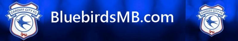 BluebirdsMB.Com - A Cardiff City Fan Forum