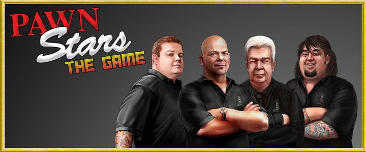 Pawn Stars : The Game