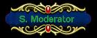 *S. Moderator*