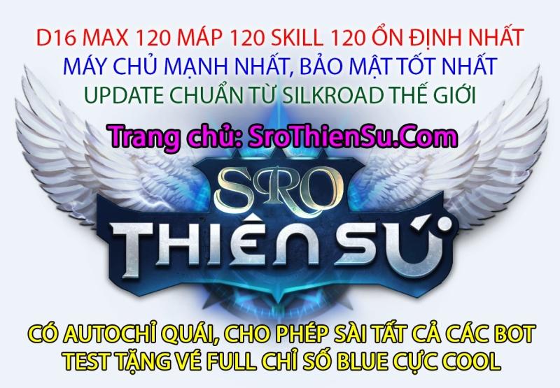NHẬN NGAY 15 TRIỆU ĐỒNG KHI CTC SroThienSu.Com | D16 NEW | Max 120