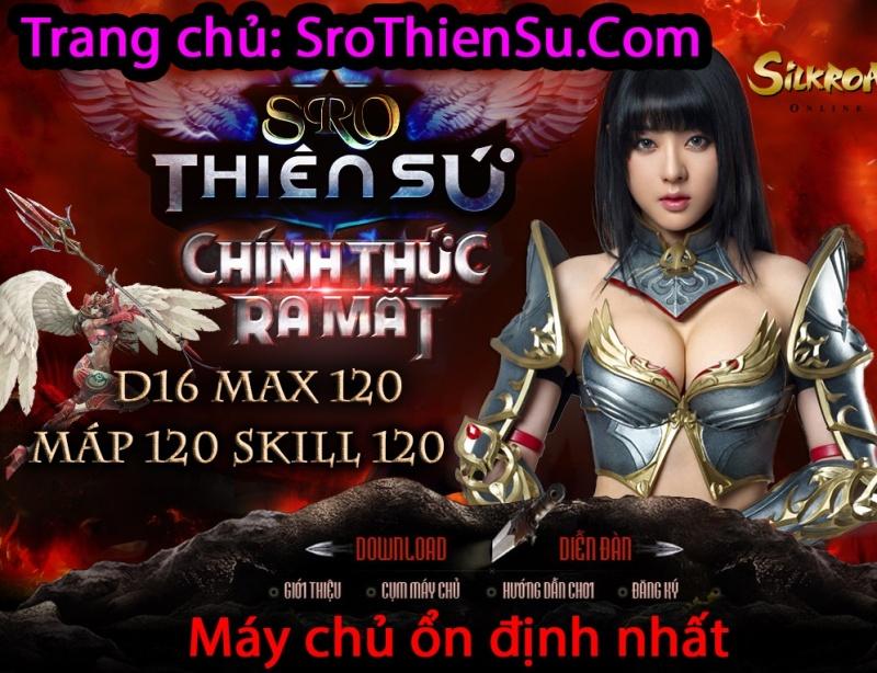 ★★★★★ SroThienSu.Com | D16 NEW | Max 120 | Skill 120 chuẩn mới upp