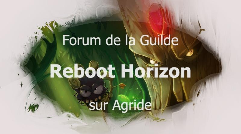 Reboot Horizon sur Agride