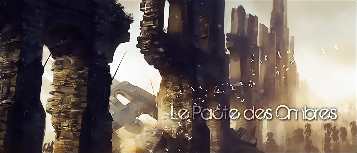LePacteDesOmbres-forum