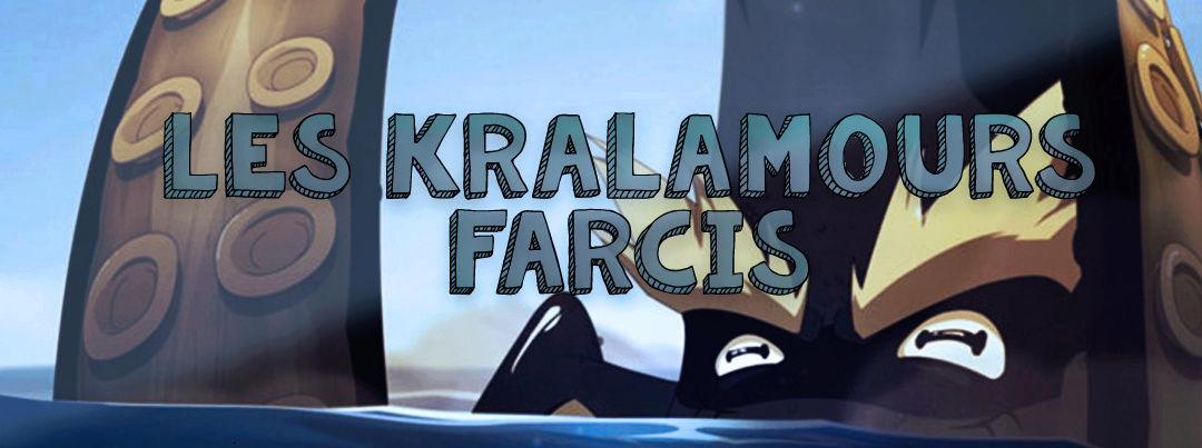Les Kralamours Farcis