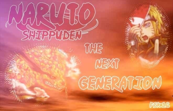 Naruto Shippuden the next Genation