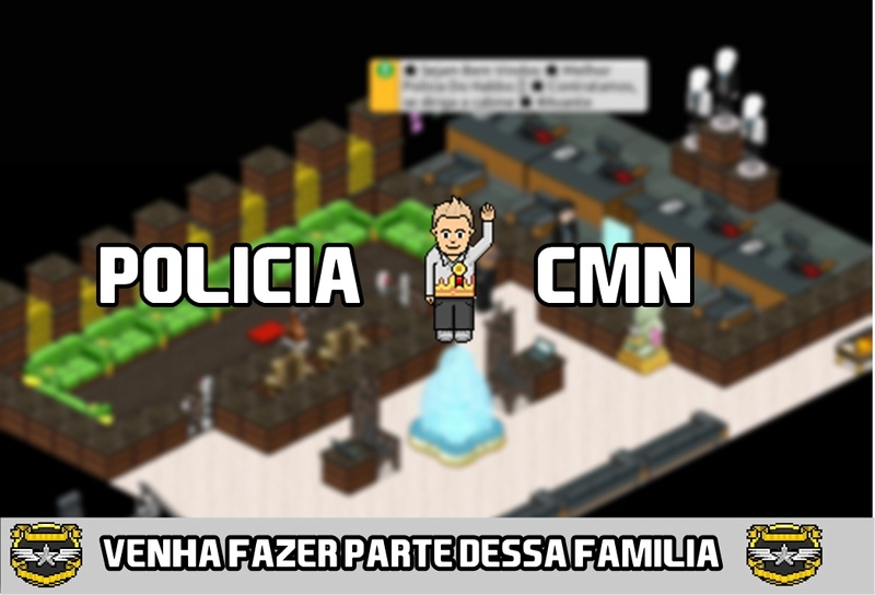 Polícia CMN ®