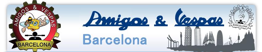 Amigos & Vespas Barcelona - Vespa BCN - Vespa  club  Barcelona