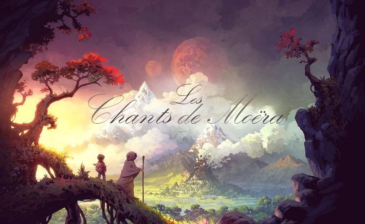 Les Chants de Moëra