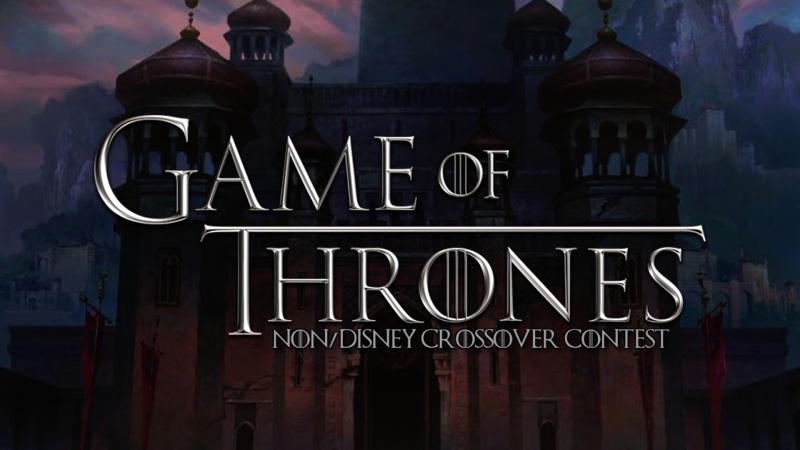 Game Of Thrones Non/Disney Contest