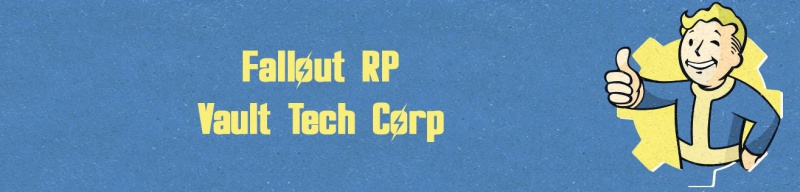 Fallout RP - Vault Tech Corp