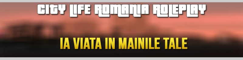 City Life Romania Roleplay