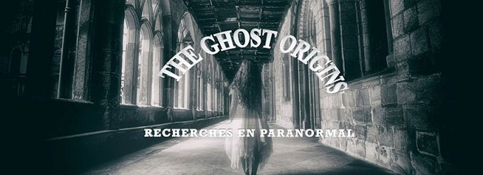 The ghost origins: recherches en paranormal
