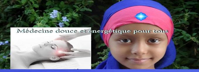 Médecine douce et énergétique pour tous