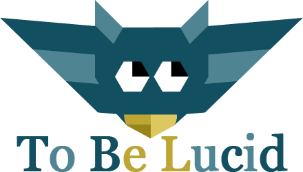 To Be Lucid