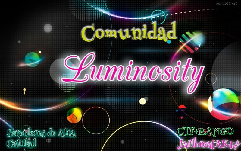 Comunidad. #^[L-M]~[Luminosity]^#