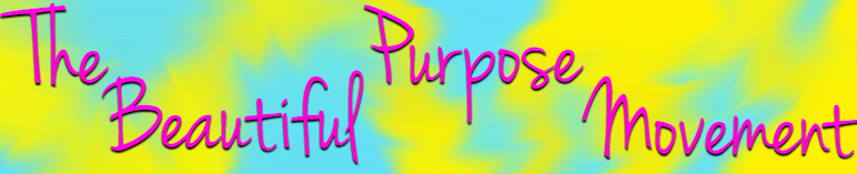 Beautiful Purpose Movement