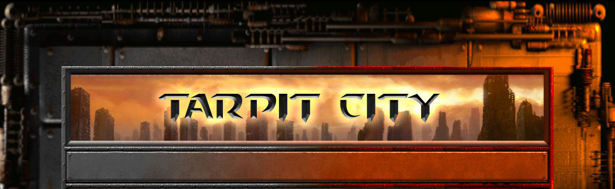 Tarpit City