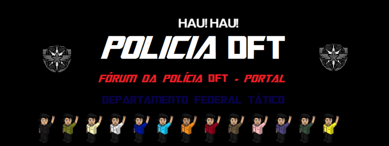 Polícia DFT - Oficial ®